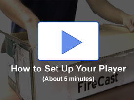 Watch the setup video to see the setup process for a FireCast Digital Signage EasyStart player
